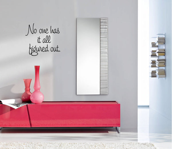 No One Has It All Figured Out Vinyl Wall Words Decal Sticker Graphic  - 1