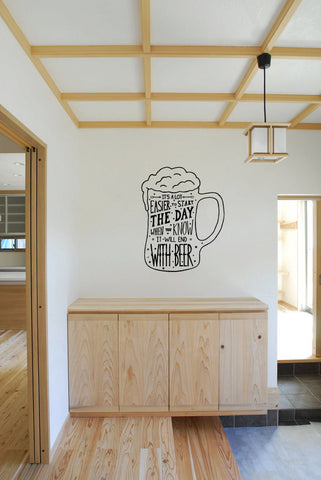 It's Alot Easier To Start The Day When You Know It Will End With Beer Vinyl Wall Words Decal Sticker Graphic  - 1