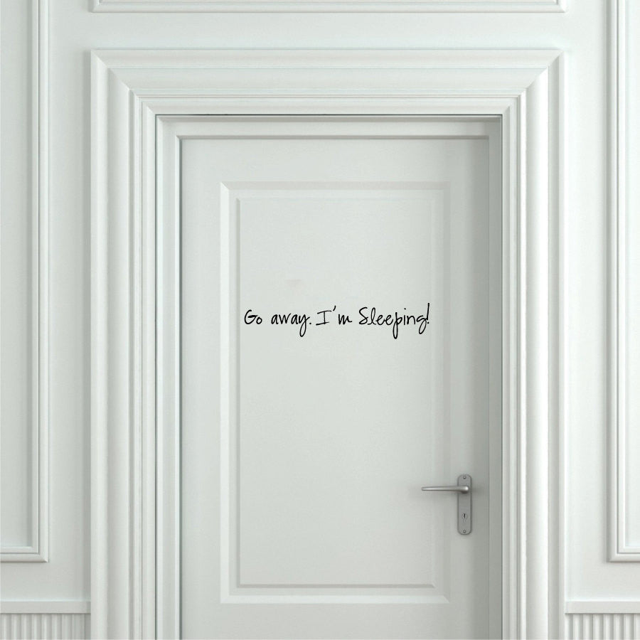 Go Away I'm Sleeping Vinyl Wall Words Decal Sticker Graphic  - 1