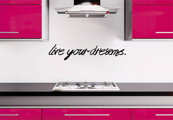 Live Your Dreams Graffiti Vinyl Wall Words Decal Sticker Graphic  - 1
