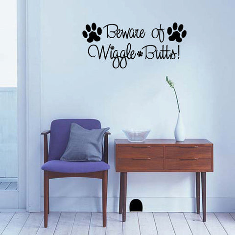 Beware of Wiggle Butts with Pawprints Vinyl Dog Wall Words Decal  - 1