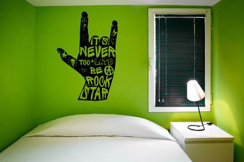 It's Never Too Late To Be A Rock Star Vinyl Wall Words Decal Sticker Graphic - Oakwood Decals - 1