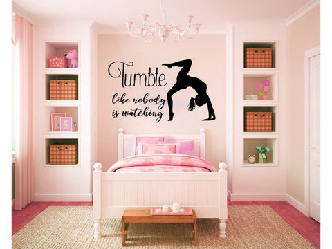 Tumble Like Nobody is Watching Vinyl Wall Words Decal Sticker Graphic