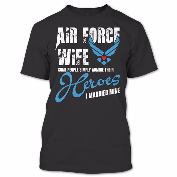100% authenticated top-rated official best sneakers Air Force Wife T Shirt, Hero Husband Shirt, Couple Shirt