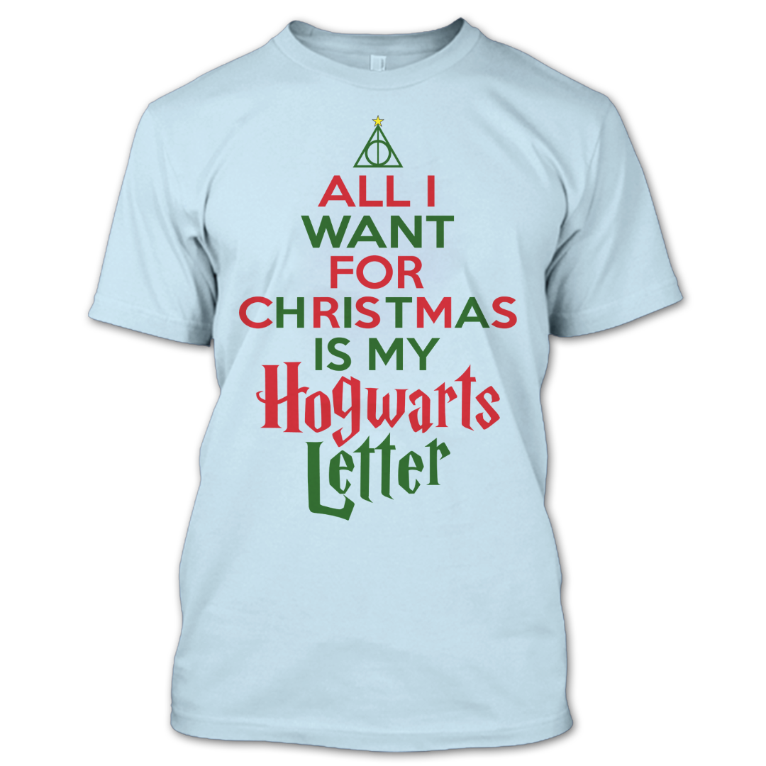 Alli want For Christmas Is My Hogwarts Letter T Shirt, Harry ...