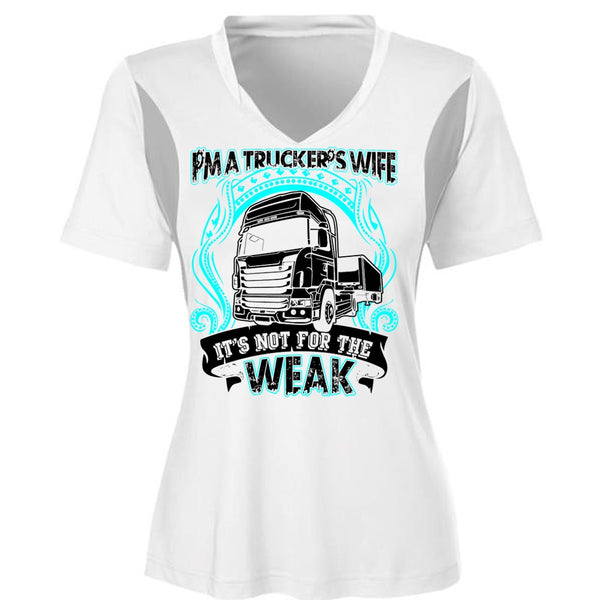 5fe96ceab63e50 I'm A Trucker's Wife T Shirt, It's Not For The Weak T Shirt, Cool ...