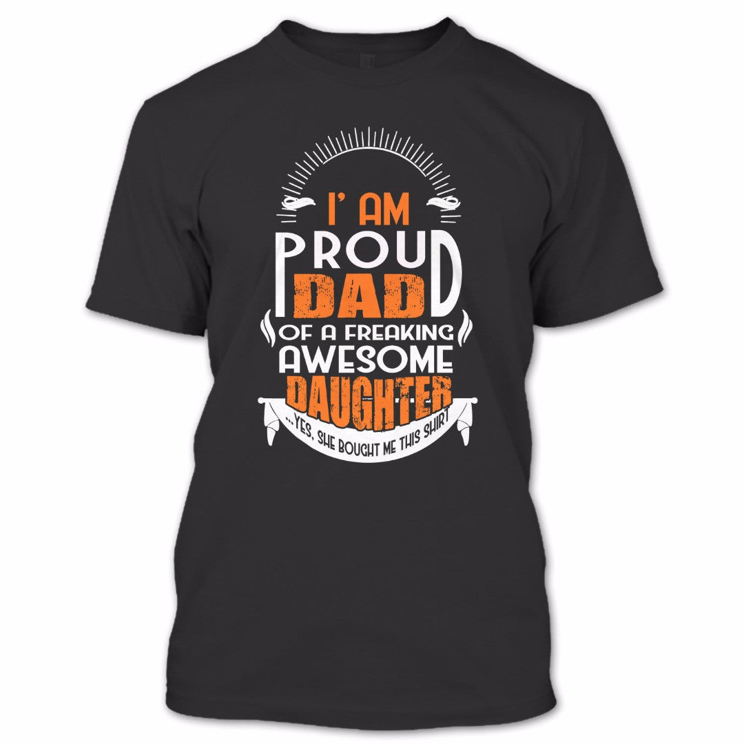 d1a379ca ... Freaking Awesome Daughter T Shirt, Dad Shirt, Father's Day Shirt.  http://i.imgsafe.org/795166df9a.png ...