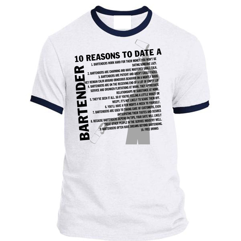 b992dfa8 10 Reasons To Date A Bartender T Shirt, I Love Bartender T Shirt ...