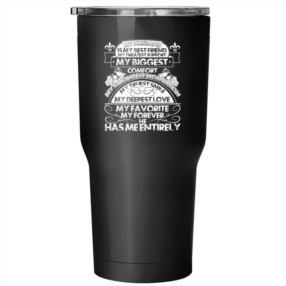 My Husband Is My Best Friend Tumbler 30 Oz Stainless Steel My