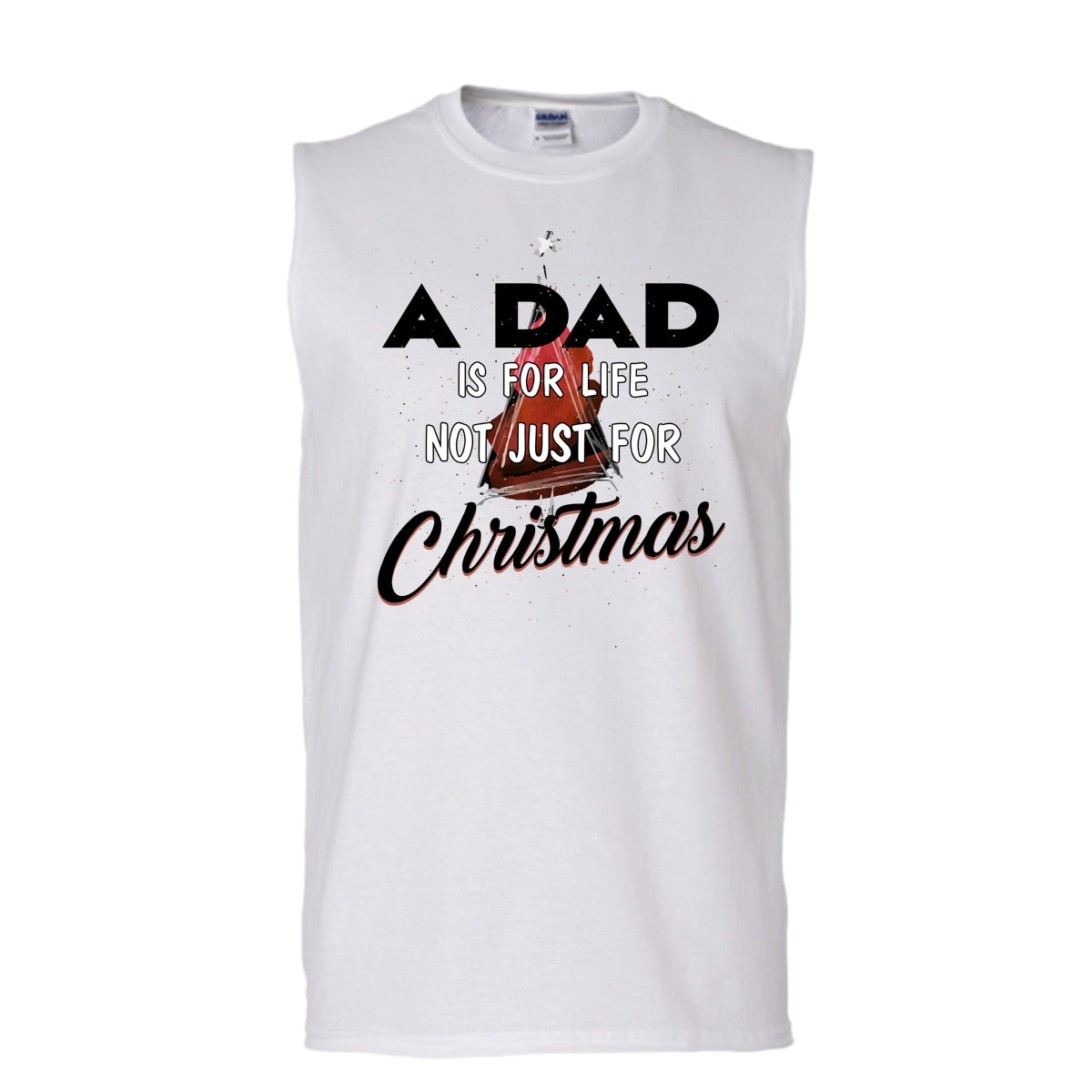 2ca484bf A Dad Is For Life Not For Christmas T Shirt, Merry Christmas Gift T ...