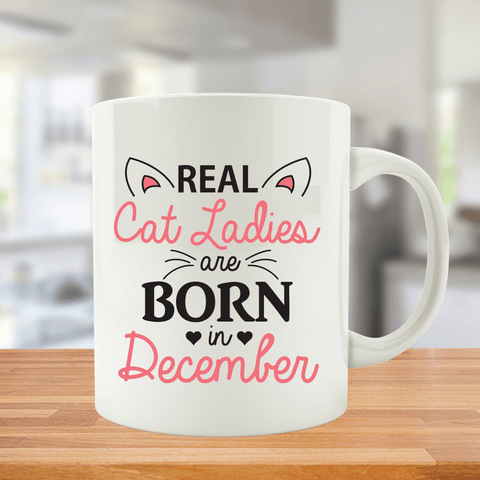 Cat Ladies are Born in December