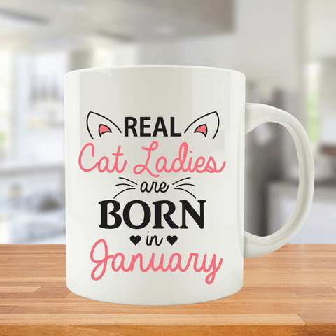 Cat Ladies are Born in January