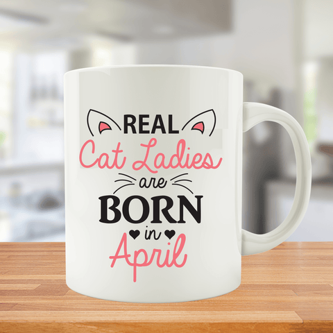 Cat Ladies are Born in April