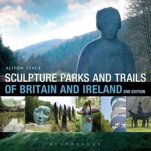 Sculpture Parks and Trails of Britain and Ireland