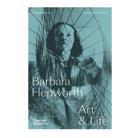 Barbara Hepworth Art & Life (Signed copy)