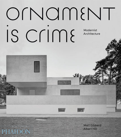 Ornament is Crime: Modern Architecture