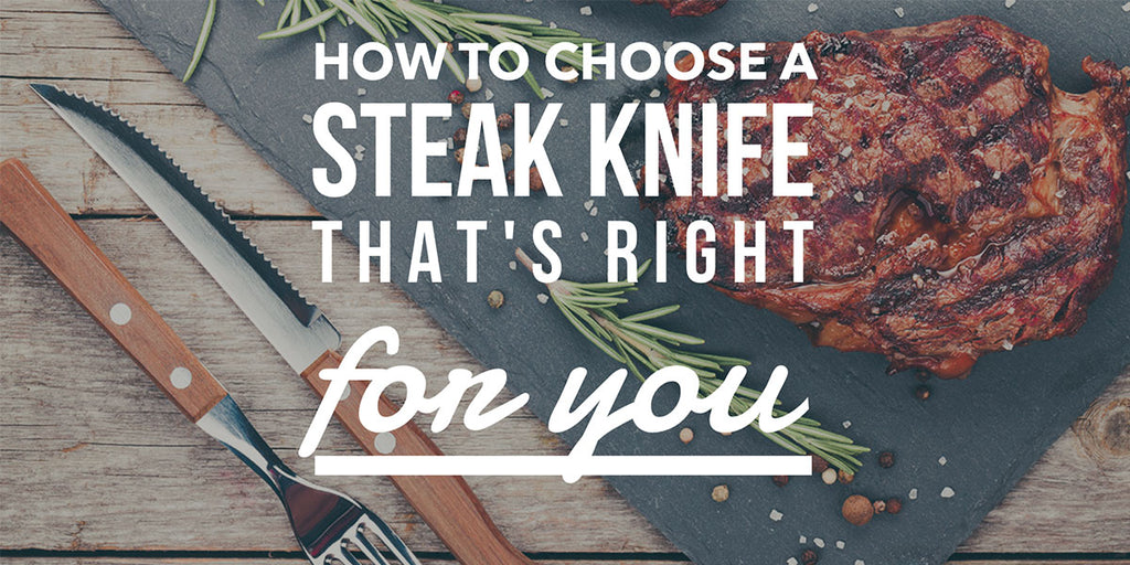 Fun food travel the simprium blog blog post recipes how to choose a steak knife thats right for you forumfinder Images