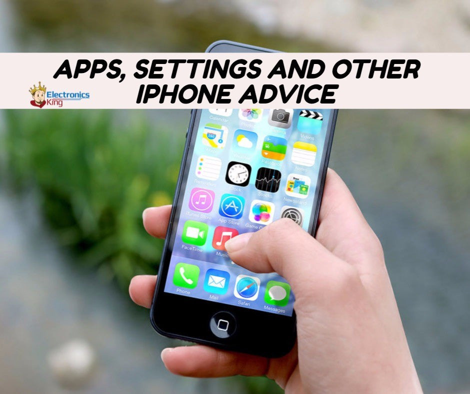 Apps, Settings And Other Iphone Advice