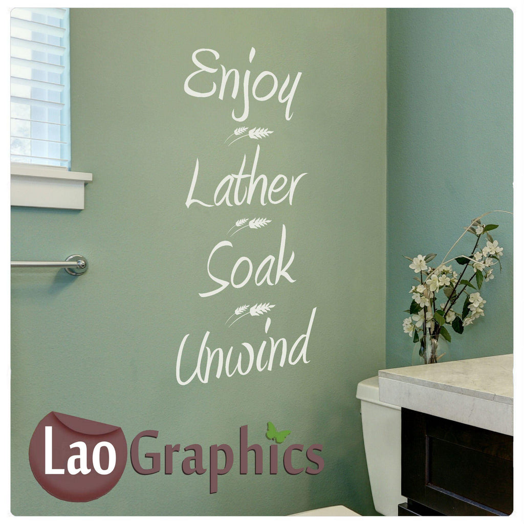 Enjoy Lather Soak Unwind Home Decor Art Decals