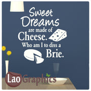 Sweet dreams are made of cheese Home Decor Art Decals