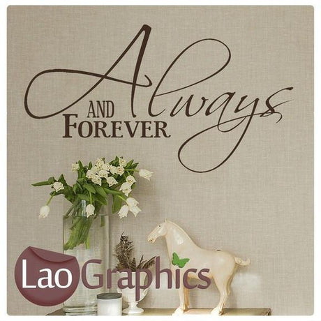 Always & Forever Quote Romantic Quote Wall Stickers Home Decor Love Art Decals-LaoGraphics