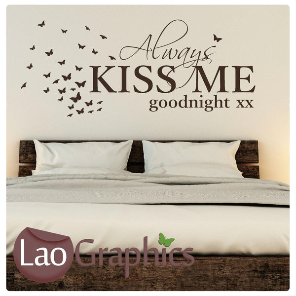 Always Kiss Me Goodnight Bedroom Wall Stickers Home Art Decal Transfer Laographics