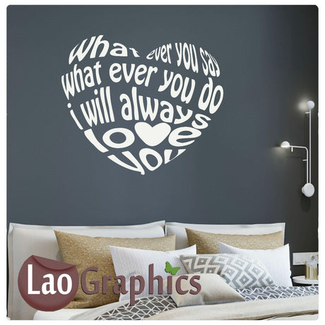 Whatever you say heart Home Decor Art Decals