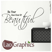 Be Your Own Kind of Beautiful Inspiring Quote Wall Stickers Home Decor Art Decals-LaoGraphics