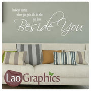 Beside You Quote Romantic Quote Wall Stickers Home Decor Love Art Decals-LaoGraphics