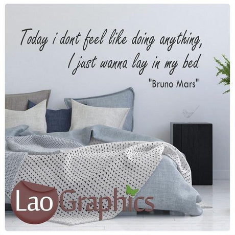 Bruno Mars - Lay in my Bed Vinyl Quote Wall Stickers Home Decor Art Decals-LaoGraphics