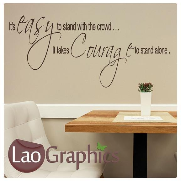 Courage to Stand Alone Inspiring Quote Wall Stickers Home Decor Art Decals-LaoGraphics