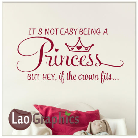 It's not easy being a princess Home Decor Art Decals