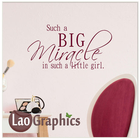 Big miracle such a little girl Home Decor Art Decals