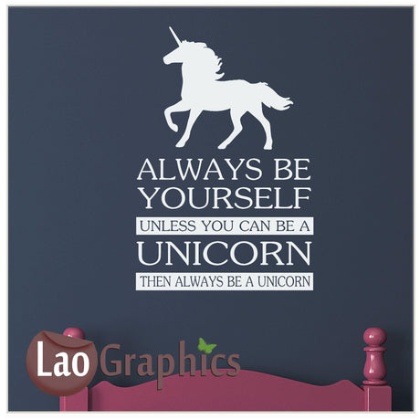 Be a unicorn Home Decor Art Decals