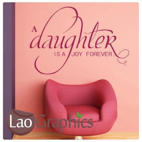 Daughter Joy Forever Quote Girls Wall Stickers Home Decor Art Decals-LaoGraphics