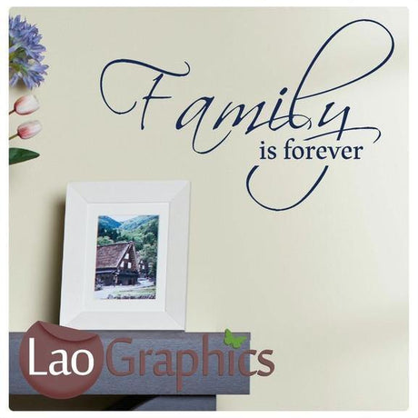 Family is Forever Quote Modern Interior Quote Wall Stickers Home Decor Art Decals-LaoGraphics