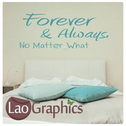 Forever & Always Romantic Quote Wall Stickers Home Decor Love Art Decals-LaoGraphics