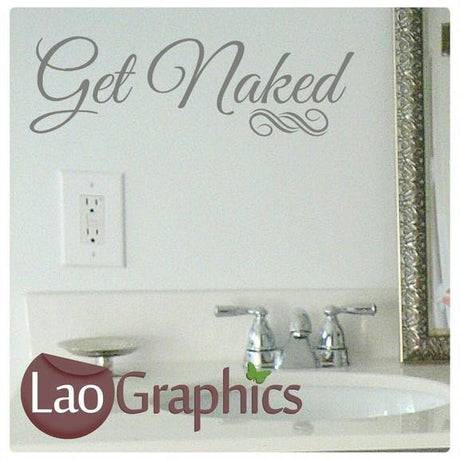 Get Naked Bathroom Quote Wall Sticker Home Decor Art Decals-LaoGraphics