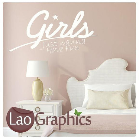 Girls Just Wanna Have Fun Girls Quote Wall Stickers Home Decor Art Decals-LaoGraphics