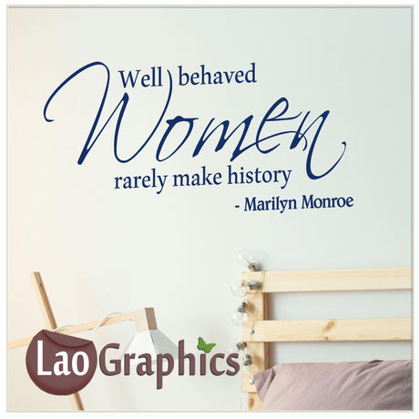 Well behaved women Home Decor Art Decals