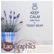 Keep Calm & Hug a Teddy Bear Home Decor Art Decals-LaoGraphics