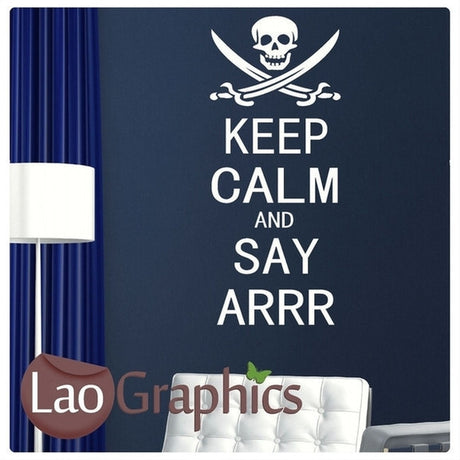 Keep Calm Say Arrr Boys Bedroom Quote Wall Stickers Home Decor Art Decals-LaoGraphics