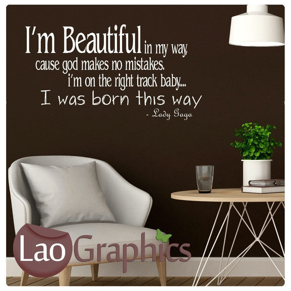 Lady Gaga - Beautiful Quote Inspiring Quote Wall Stickers Home Decor Art Decals-LaoGraphics