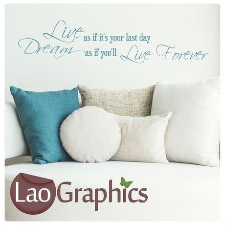 Live Like Your Last Day Inspiring Quote Wall Stickers Home Decor Art Decals-LaoGraphics