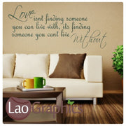 Love Isnt Finding Someone Romantic Quote Wall Stickers Home Decor Love Art Decals-LaoGraphics