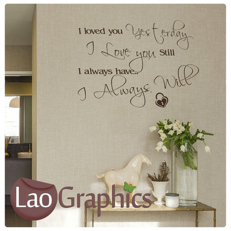 Loved You Yesterday Quote Romantic Quote Wall Stickers Home Decor Love Art Decals-LaoGraphics