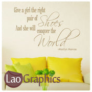 Marilyn Monroe Shoes Quote Inspiring Quote Wall Stickers Home Decor Art Decals-LaoGraphics