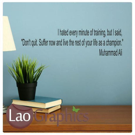 Muhammed Ali Inspirational Quote Inspiring Quote Wall Stickers Home Decor Art Decals-LaoGraphics