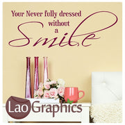 Never Fully Dressed Quote Inspiring Quote Wall Stickers Home Decor Art Decals-LaoGraphics
