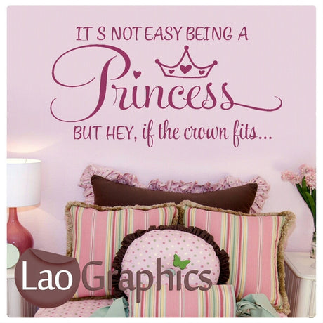 Not Easy Being a Princess Girls Quote Wall Stickers Home Decor Art Decals-LaoGraphics